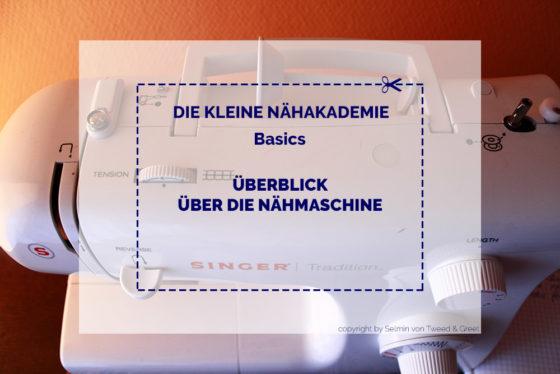 Überblick über die Nähmaschine
