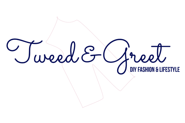 Tweed & Greet - DIY Fashion & Lifestyle