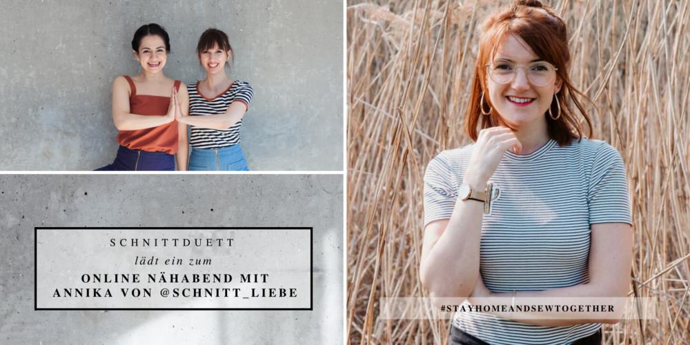 Online Nähabend mit Schnittduett und Annika von Schnittliebe